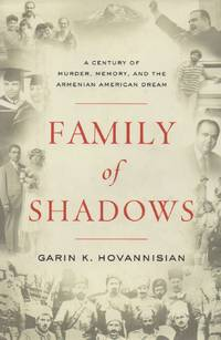 image of Family of Shadows_ A Century of Murder, Memory, and the Armenian American Dream