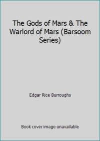 image of The Gods of Mars_The Warlord of Mars (Barsoom Series)