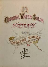 14 ORIGINAL WATER COLOR SKETCHES From DICKENS' WORKS By JCC
