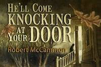 He'll Come Knocking At Your Door