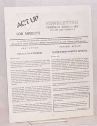 ACT UP / Los Angeles: Newsletter of the Aids Coalition to Unleash Power / Los Angeles; vol. 1, #2,  February/March 1988