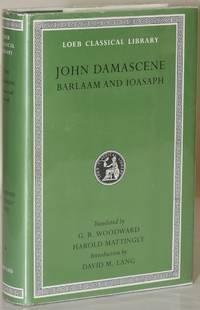 JOHN DAMASCENE. BARLAAM AND IOASAPH. (LOEB CLASSICAL LIBRARY)