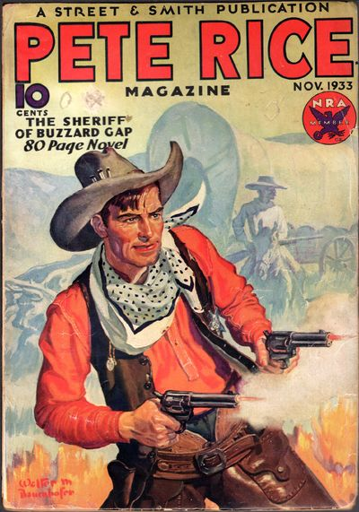 Pete Rice Magazine A very scarce and desirable western title. Pete Rice Magazine was one of several ...