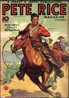View Image 3 of 3 for Pete Rice Magazine A very scarce and desirable western pulp title. Inventory #3623