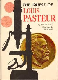 THE QUEST OF LOUIS PASTEUR
