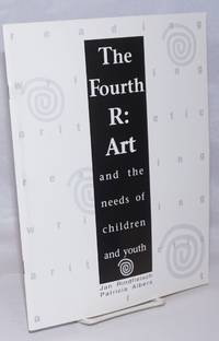 image of The Fourth R : Art and the Needs of Children and Youth