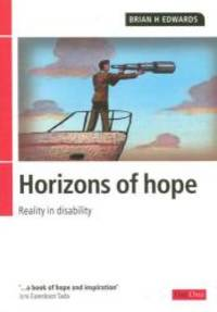 Horizons of Hope: 2nd Edition: Reality in disability