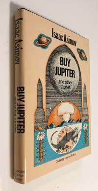 Buy Jupiter And Other Stories by  Isaac Asimov - Hardcover - Book Club Edition - 1975 - from Time Traveler Books and Biblio.com