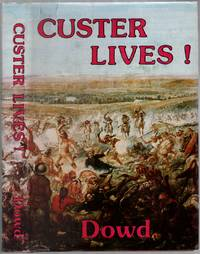 Custer Lives!
