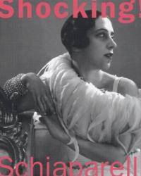 image of Shocking! The Art and Fashion of Elsa Schiaparelli