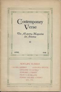 Contemporary Verse: April 1918  Vol. V No. 4