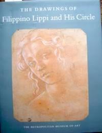 The Drawings of Filippino Lippi and His Circle
