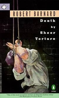 Death by Sheer Torture by Robert Barnard - 1995