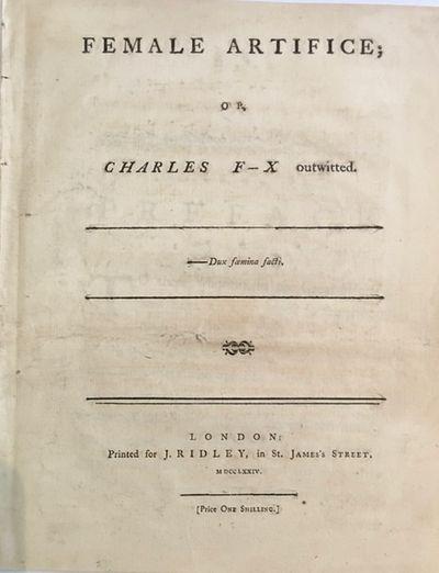 Female Artifice: or, Charles F-x...