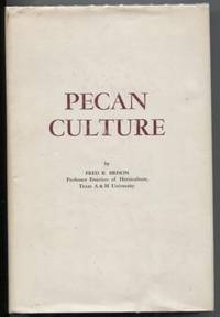 Pecan Culture by  Fred Brison - First Edition - 1974 - from E Ridge fine Books and Biblio.com