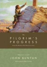 image of The Pilgrim's Progress: From This World to That Which Is to Come