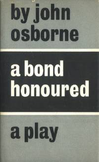 A Bond Honoured, A Play