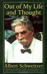 image of Out of My Life and Thought (The Albert Schweitzer Library)