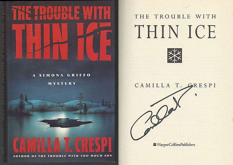 TROUBLE WITH THIN ICE, Crespi, Camilla