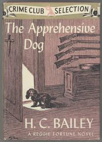 THE APPREHENSIVE DOG ..