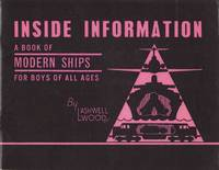 Inside Information : A Book of Modern Ships for Boys of All Ages