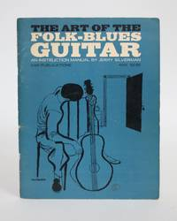 image of The Art of the Folk-Blues Guitar: An Instruction Manual