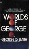 Worlds of George O. Smith