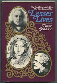 Lesser Lives: The True History of the First Mrs. Meredith and Other Lesser Lives