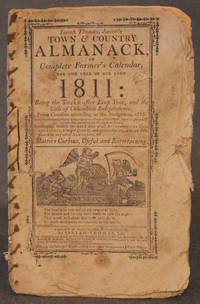 ISAIAH THOMAS, JUNIOR'S TOWN & COUNTRY ALMANACK, OR COMPLETE FARMER'S CALENDAR, FOR THE YEAR OF OUR LORD 1811