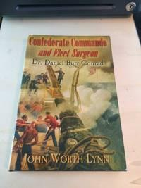 image of Confederate Commando and Fleet Surgeon Dr. Daniel Burr Conrad