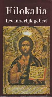 image of Filokalia, Het innerlijk gebed