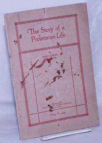 image of The story of a proletarian life. Translated from the Italian by Eugene Lyons, foreword by Alice Stone Blackwell