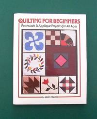 image of Quilting for Beginners. Patchwork_Applique Projects For All Ages