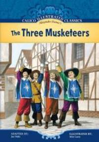 image of Three Musketeers (Calico Illustrated Classics Set 2)