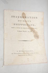 INAUGURATION du buste d'Hippocrate, faite à l'École de Médecine de...
