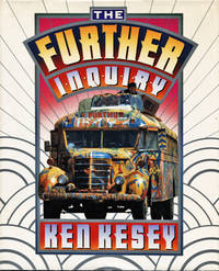 The Futher Inquiry by  Ken Kesey - First Printing - 1990 - from Cinemage Books (SKU: 011565)