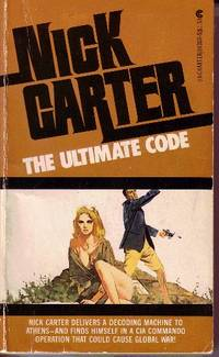 The Ultimate Code by  Nick Carter - Paperback - 1975 - from Odds and Ends Shop and Biblio.com
