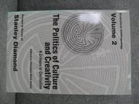 The Politics of Culture and Creativity: A Critique of Civilization (Volume 2)