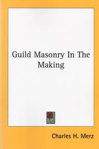 image of Guild Masonry in the Making