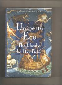The Island of the Day Before by  Umberto Eco - 1st Edition 1st Printing - 1995 - from Lost Pages & Forgotten Words (SKU: 004338)