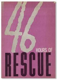 46 Hours of Rescue
