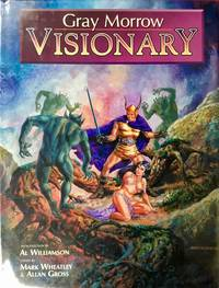 GRAY MORROW VISIONARY (Signed & Numbered Ltd. Hardcover Edition)