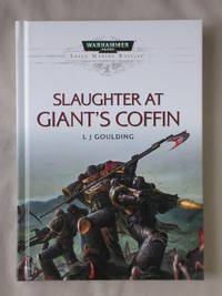 Slaughter at Giant's Coffin: Warhammer 40K, Space Marine Battles