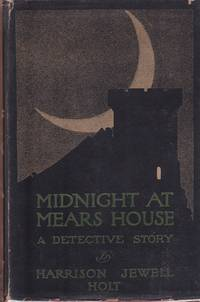 Midnight at Mears House: A Detective Story