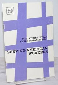 image of The International Labor Organization: Serving American Workers