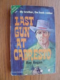 image of Last Gun at Cabresto / Valley of Violence