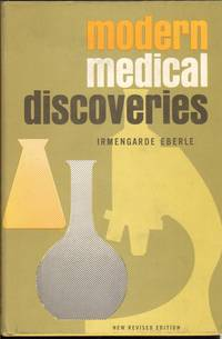 MODERN MEDICAL DISCOVERIES by Eberle, Irmengarde