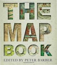 The Map Book by Peter Barber - Hardcover - 2006-08-09 - from Books Express and Biblio.com