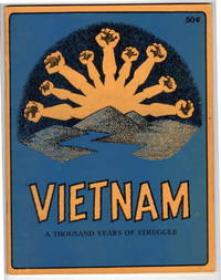 Vietnam: A Thousand Years of Struggle