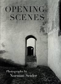 image of Opening Scenes: Photographs by Norman Seider [Signed]